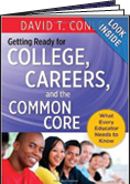 College, Careers, and the Common Core